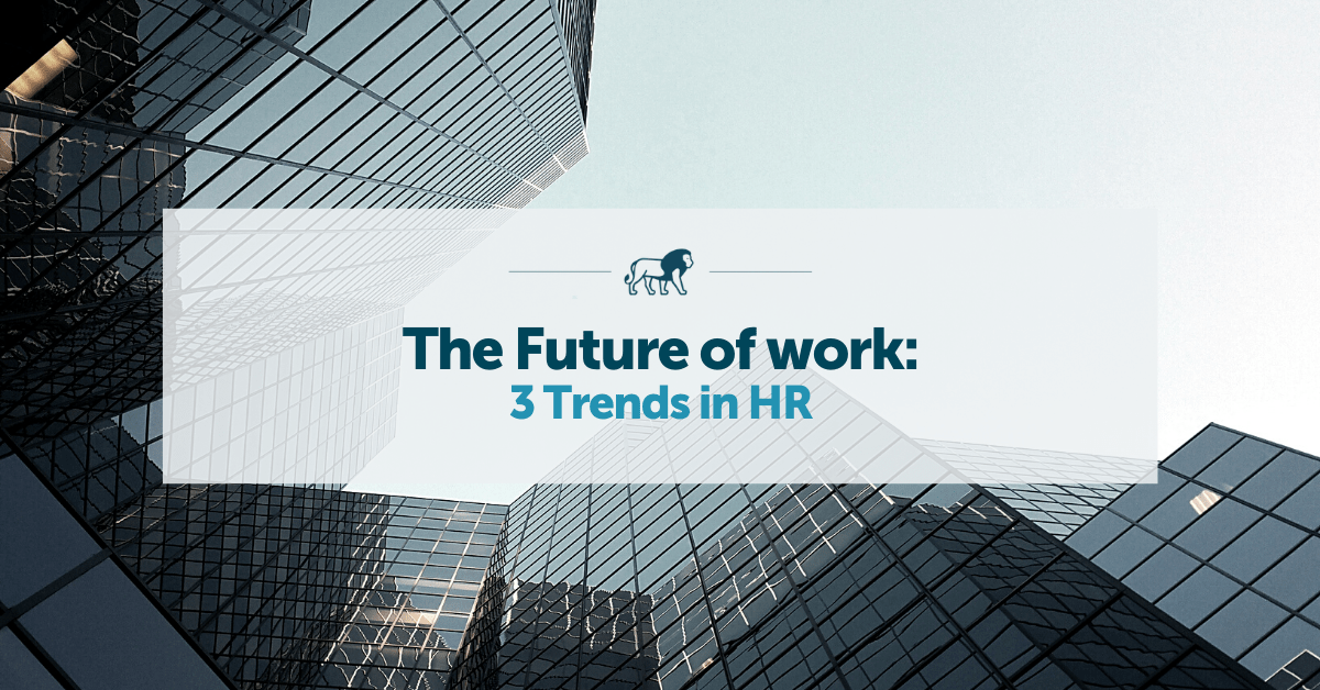 The Future of Work - 3 Trends