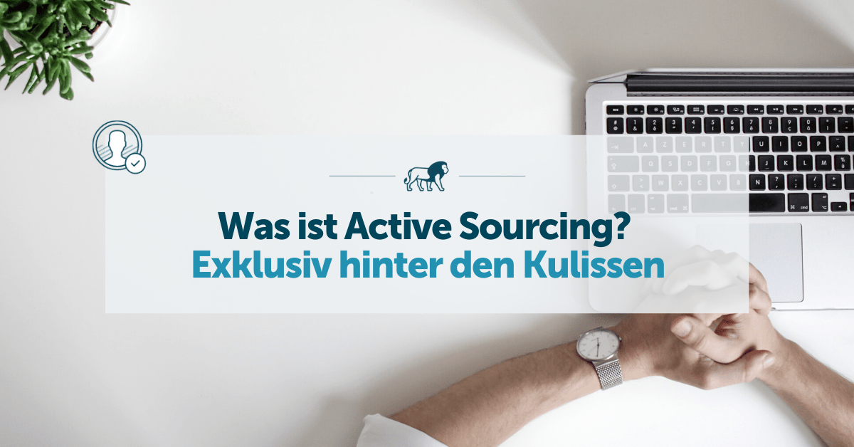 Was ist Active Sourcing